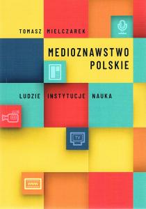medioznawstwo_polskie_mielczarek-210x300 prof. zw. dr hab. Tomasz Mielczarek