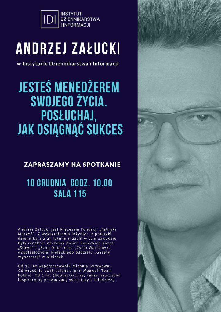 zalacki_plakat-724x1024 Jesteś menedżerem swojego życia - spotkanie z Andrzejem Załuckim