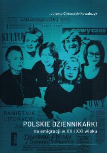polskie_dziennikarki_chwastyk-211x300 Polskie dziennikarki na emigracji w XX i  XXI wieku